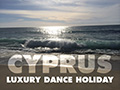 LUXURY CYPRUS DANCE HOLIDAY