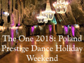 The One 2018: Poland Dance Holiday Weekend