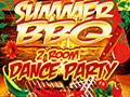 BIG BBQ & 2 ROOM SUMMER PARTY